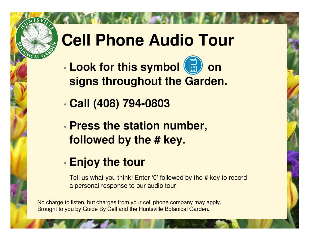 Huntsville Botanical Garden cell phone audio tour.