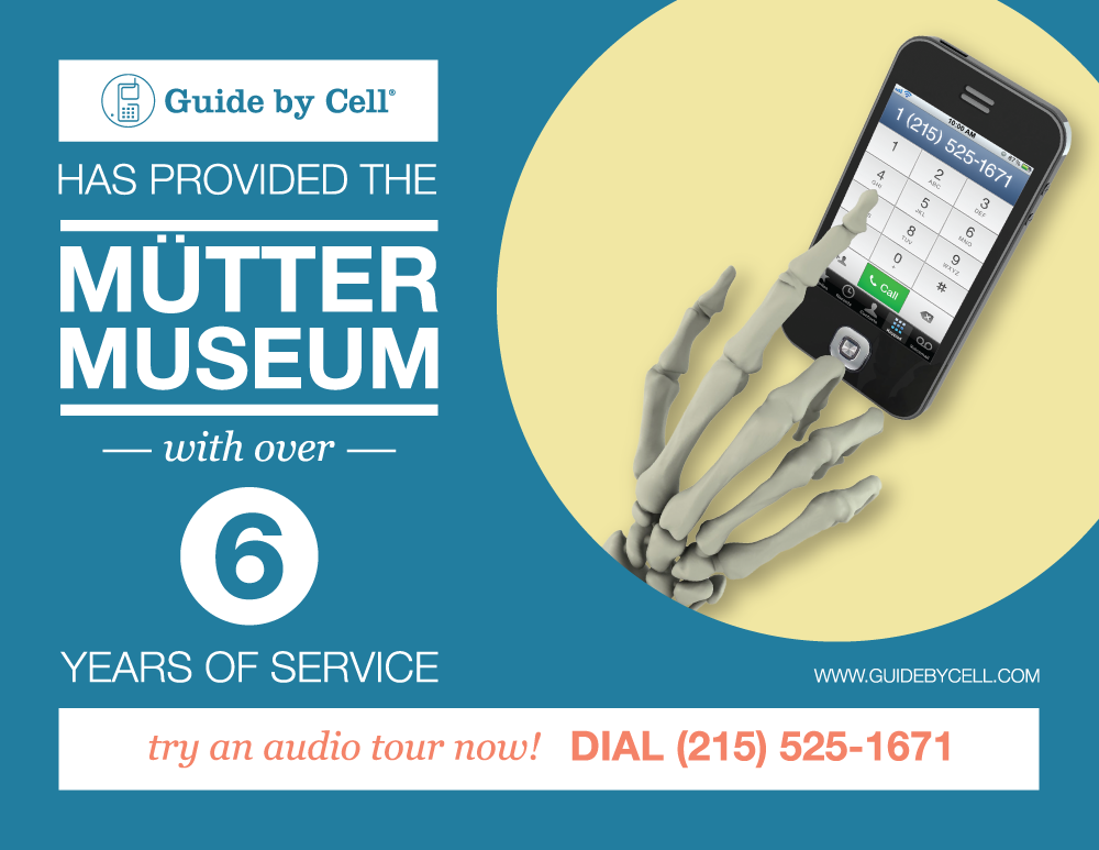 Guide by Cell has been providing the audio tour service for Mutter Museum for more than 6 years!