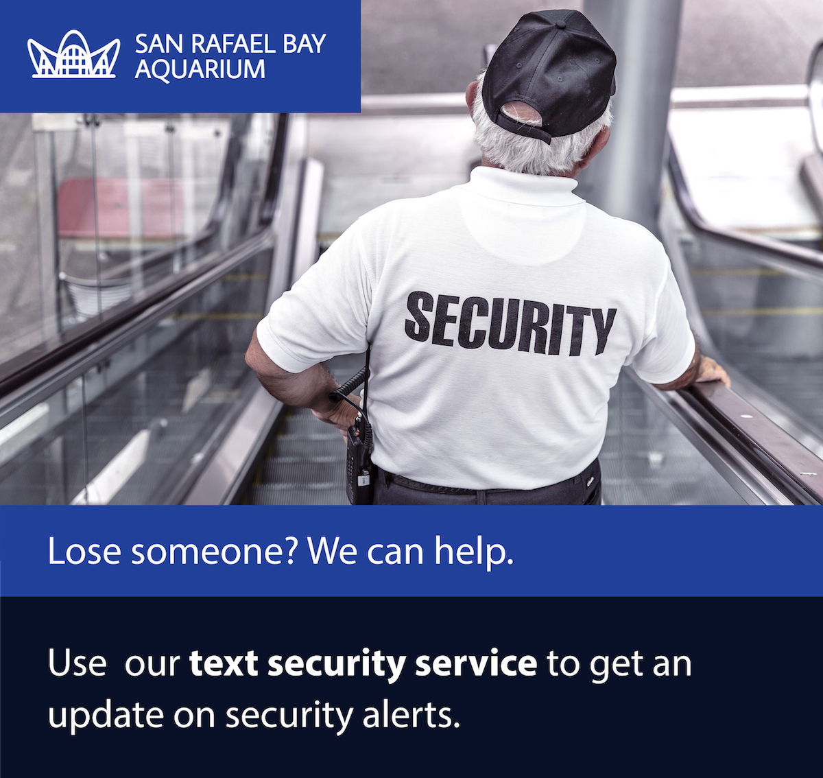 San Rafael Bay Aquarium Text Security Service